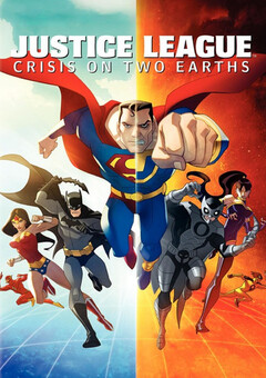 Justice League: Crisis on Two Earths / ??????????? ????