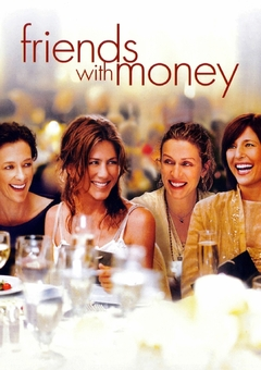 Friends with Money / ??????? ?????????