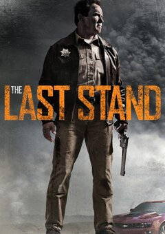 The Last Stand / ?????? ?????????