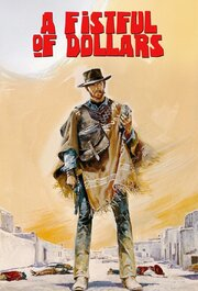 Fistful of Dollars (Per un pugno di dollari)