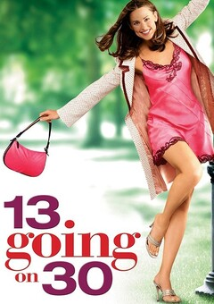 13 going on 30 / ????????? ????????