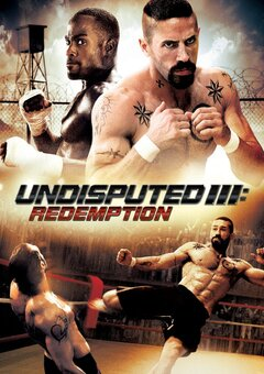 Undisputed III: Redemption / ????????????? 3