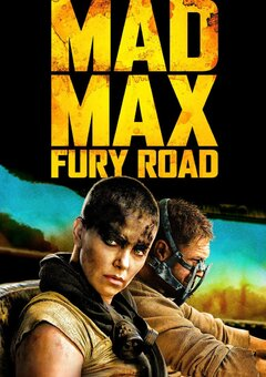 Mad Max: Fury Road / ??????? ?????: ??????????? ???
