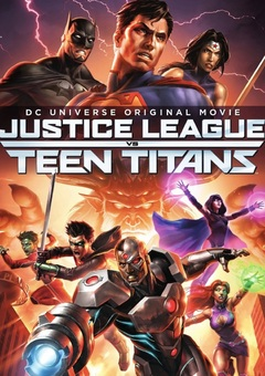 Justice League vs. Teen Titans / ?????????????? ???? ???????? ??????? ??????????