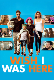 Wish I Was Here