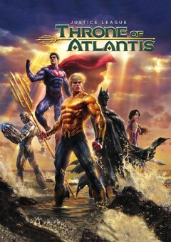 Justice League: Throne of Atlantis / ?????????????? ????: ?????????? ?????