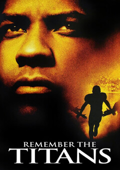Remember the Titans / ????????? ?????????