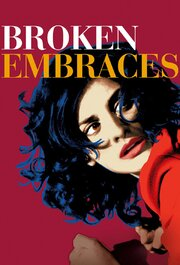 Broken Embraces  (Los abrazos rotos)