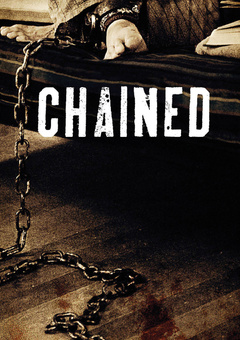 Chained / მიჯაჭვული