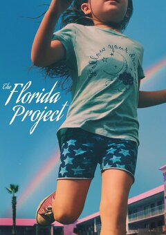 "The Florida Project / ??????? ""???????"""