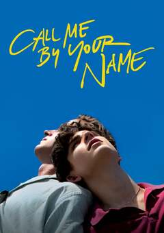 Call Me by Your Name / ???? ??????? ????????