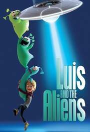 Luis and the Aliens (Luis and His Friends from Outer Space)