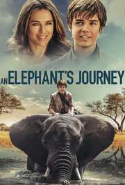 An Elephant's Journey (Phoenix Wilder and the Great Elephant Adventure)
