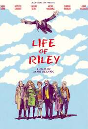 Life of Riley (Aimer, boire et chanter)