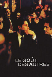 The Taste of Others (Le goût des autres)